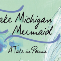 The Lake Michigan Mermaid:  Co-Authors Discuss Their New Work