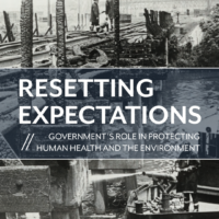 Resetting Expectations: Government's Role in Protecting Human Health and the Environment