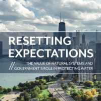 Resetting Expectations: the Value of Natural Systems and Government's Role in Protecting Water